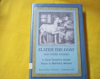 Zlateh the Goat and other Stories, by Isaac Bashevis Singer, pictures by Maurice Sendak