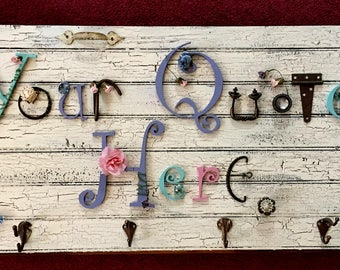 MADE TO ORDER coatrack on old distressed cupboard door,painted wood letters and hardware,knobs,pulls,flowers.Gorgeous way to welcome friends