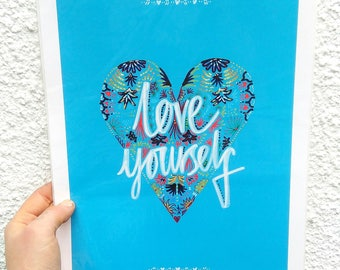 Love Yourself - Giclee Print