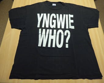 YNGWIE WHO ? - YNGWIE Fucking  Malmsteen  - That S Who ! - Size X-Large