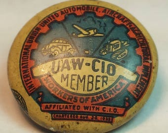 UAW-CIO Members workers of America - Vintage Labor Union Button style Pin