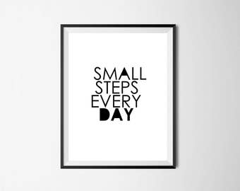 Small Steps Wall art, wall art, print only, printable, digital art, quotes,