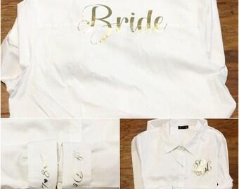 Bride Monogrammed Button Up Shirt/ Bride shirt/ I DO/ Wedding Date/ Bridal Shirt/ Bride's shirt/ Bride Button Up/ Monogrammed Bride Shirt