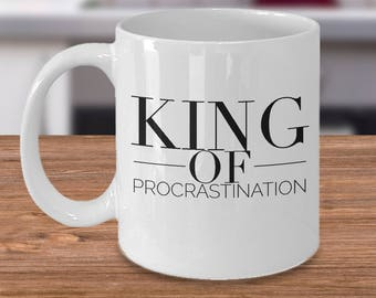 KING OF Procrastination - Mug Design 3