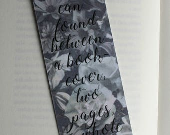 Bookmark home can found between a bookcover, two pages, a whole world.