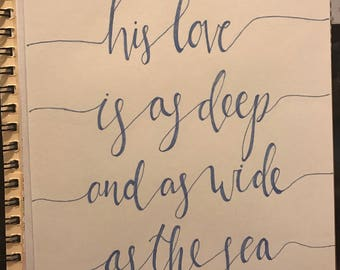His love is as deep and as wide as the sea