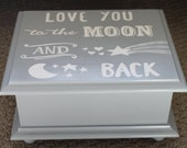Baby keepsake box Love you to the moon and back  Baby Memory Box personalized neutral baby shower gift hand painted