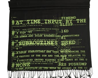 Apollo 11 Source Code Printed Scarf. Silkscreened Linen weave pashmina. Your choice of black, silver & more. Space lover, science gift.