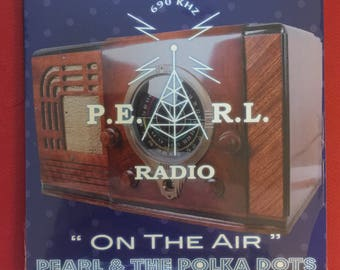 """NEW!!! Pearl and the Polka Dots """"On The Air"""" cd!!!!"""