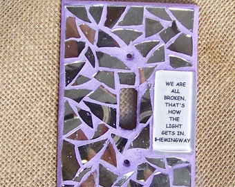 Mosaic Light Switch Cover - We Are All Broken...