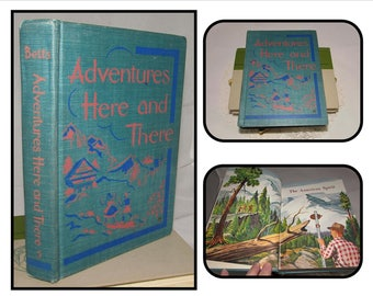 Vintage Hardcover Childrens Book, Adventures Here and There, 1950, Betts Basic Readers, illustrated