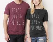 Peace Love & Pit Bulls UNISEX Crew neck tri blend shirt screenprinted Mens Ladies