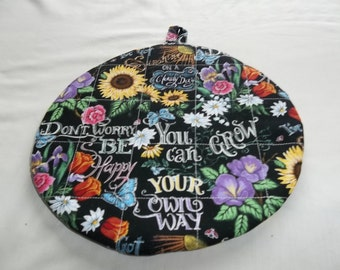 Quilted Hot Pad or Pot Holder Chalk Board Be Happy Don't Worry on Black Background Round Cotton Fabric 9 Inches Insulated Trivet Gift
