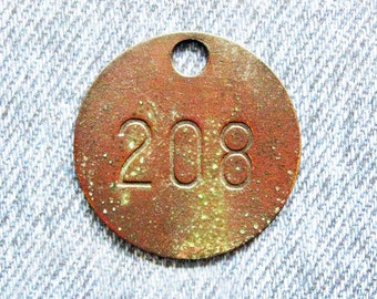 Miners Brass Tag Number 208 Antique Coal Mining Tool Id Check Numbered Fob Keychain Token Rustic Relic for Repurpose