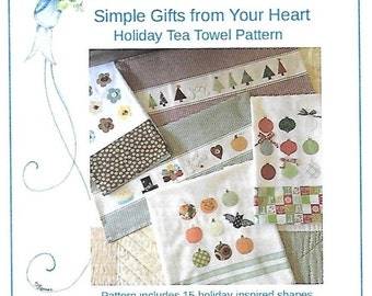 Tea Towel Applique Pattern | Simple Gifts from Your Heart Pattern | Embroidery Pattern | Fifteen Holiday Shapes | Spring - Christmas - Fall