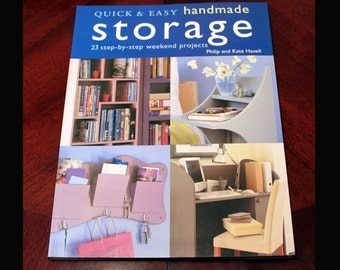 Quick & Easy Handmade Storage - Woodworking Book, Project Book