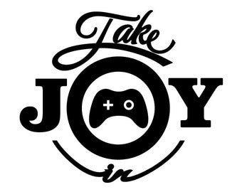 Take Joy In Video Games Decal