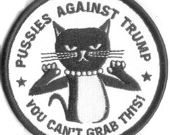 Pussies Against Trump Embroidered Patch