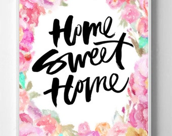 Print, Quote, Home Sweet Home Inspirational Gift,Digital Download Painting Gift, Vintage, Shabby Chic, Home Sweet Home Print