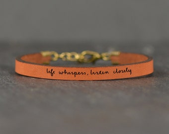inspirational | life whispers | leather bracelet | handwritten jewelry | conscious living | inspirational jewelry | mantra bracelet | quote