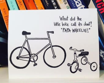 Funny Father's Day Card - Papa Wheelie - Bicycles - Punny