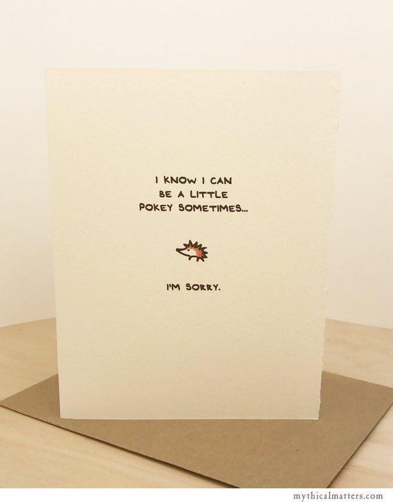 I'm Sorry Card Hedgehog Greeting Card Cute Adorable paper made in Canada Toronto apology cute pokey animal