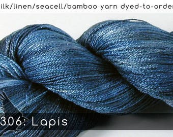 DtO 306: Lapis (a RavensWing color) on Silk/Linen/Seacell/Bamboo Yarn Custom Dyed-to-Order