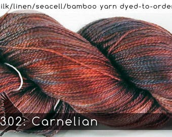 DtO 302: Carnelian (a RavensWing color) on Silk/Linen/Seacell/Bamboo Yarn Custom Dyed-to-Order