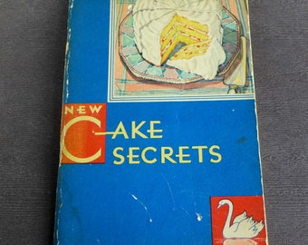 Vintage Baking Booklet,  New Cake Secrets by Swans Down Cake Flour, 1931, Sweet Illustrated Cake Recipes Book 1930s Illustration