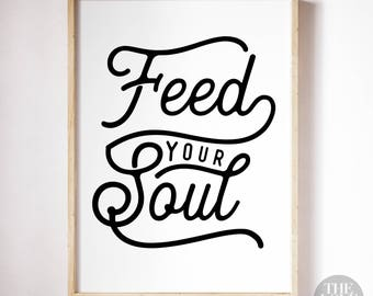 Feed Your Soul - A4 Art Print in Jet Black + White