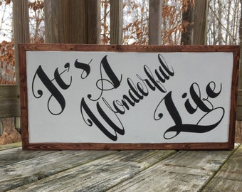 It's A Wonderful Life wood framed sign, wedding gift, housewarming gift