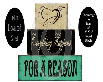 Printable 2 X 4 Block Sheet , Everything Happens For A Reason , Decoupage , DIY , Chunky , Stackable , Prim , Instant Download , Farmhouse