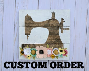CUSTOM- sewing machine with felt flowers