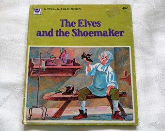 The Elves And The Shoemaker, Tell A Tale Book 1975