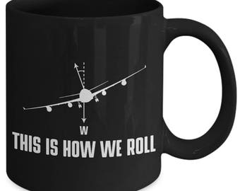 This Is How We Roll Airplane Pilot Coffee Mug