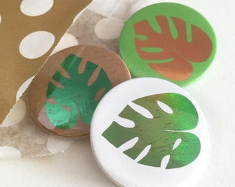 Pack of 3 or 6 Foil Monstera Leaf badges, plant lover gift, button badges, lapel pin, Pin badge, party bag fillers, party favours,