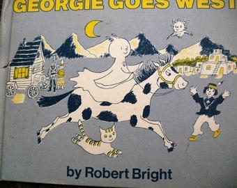 Vintage Children's Book Georgie Goes West by Robert Bright