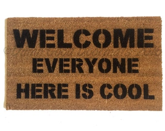 Everyone Here Is COOL™ Funny Doormat Welcome Rug Eco Friendly Wedding  Housewarming Hostess Gift