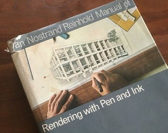 Holiday Sale. Van Nostrand Reinhold Manual of Rendering with Pen and Ink. by Robert W. Gil. 1973