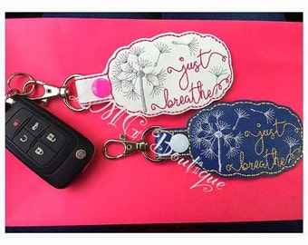 Just Breathe Key chain, Breathe Fob Embroidered Snap Tab Just Breathe Key Fob, Embroidered Snap Tab