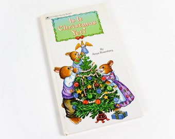 Vintage 1990s Childrens Book / Is It Christmas Yet? by Amye Rosenberg 1990 Golden Sturdy Book Hc Board Book