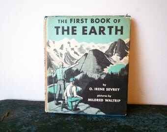 The First Book of The Earth with Dustjacket Irene Sevrey 1958, SALE