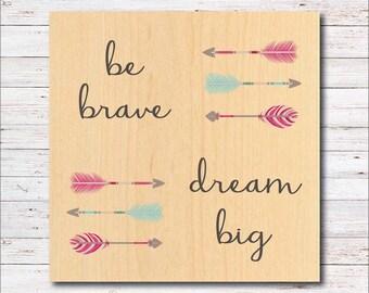 Dream Big, Be Brave, Nursery, Nursery Wall Art,  Home Decor, Wall Decor, Feathers, Arrows, Baby's Room,  Farmhouse, Barn, Woodwork, Toddler