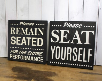 Please Remain Seated/Seat Yourself/Sign set/Bathroom Sign/Bathroom Humor/Bathroom Decor/Restroom/Wood Sign/Bathroom/Home decor/Funny