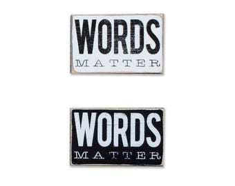 Words Matter BOP mini sign