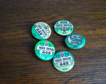 Teamsters truck drivers union buttons Local 449 from 1970s 1980s green