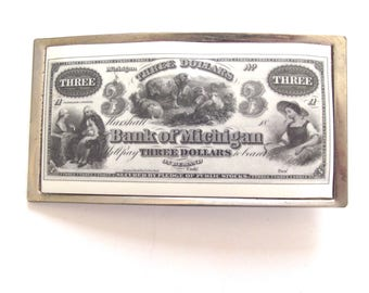 Bank of Michigan Three Dollar Belt Buckle, Vintage Buckle Has Reproduction of Old Money (B5)