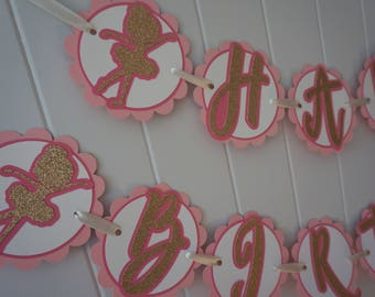 Ballerina Birthday Banner - MADE TO ORDER