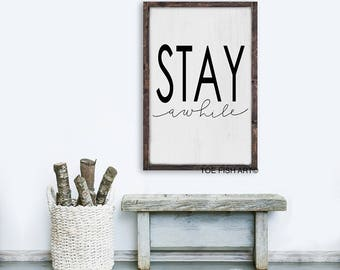 Stay Awhile Sign | Rustic Farmhouse Sign | Distressed Sign | Fixer Upper Decor | Typography Sign | Welcome Sign | Wood Sign | Framed Wooden