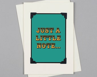 "Handmade Just A Note Card ""Just a Little Note"" in Vintage Style with Circus Typography"